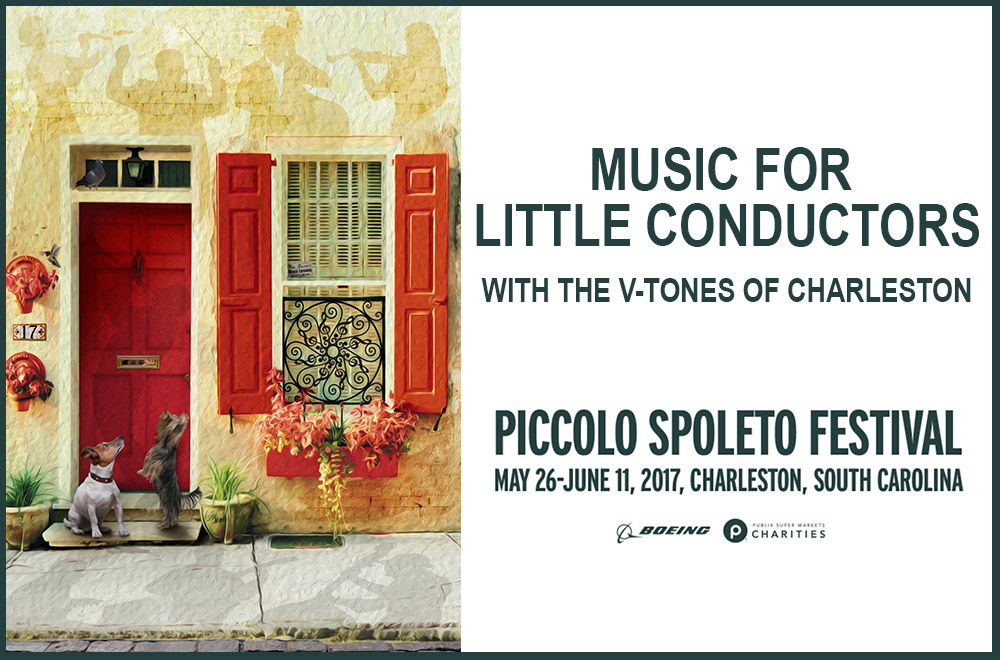 Music for Little Conductors with The V-Tones of Charleston