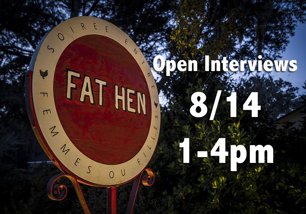 Fat Hen open interviews