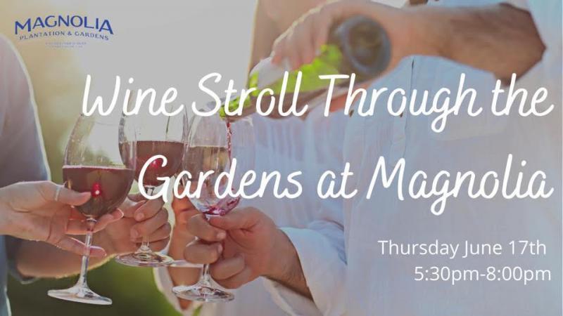 Wine Stroll Through The Gardens At Magnolia